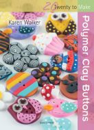 20 To Make Polymer Clay Buttons