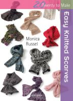 20 To Make Easy Knitted Scarves