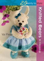 20 To Knit - Knitted Bears